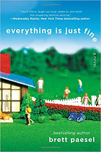 Everything Is Just Fine A Novel Washington Independent