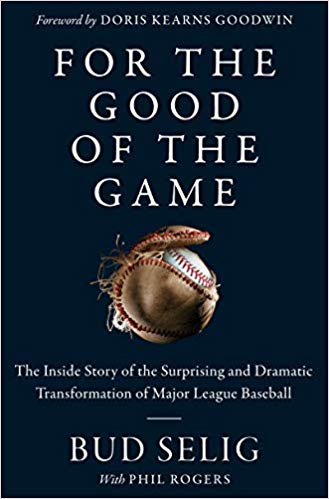 For the Good of the Game: The Inside Story of the Surprising