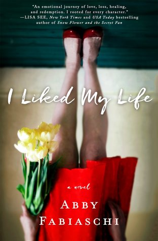 I Liked My Life A Novel Washington Independent Review Of Books