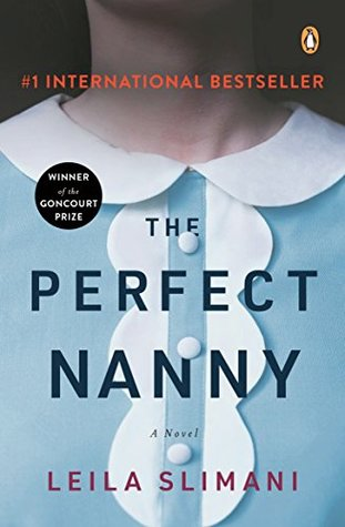 The Perfect Nanny: A Novel   Washington Independent Review